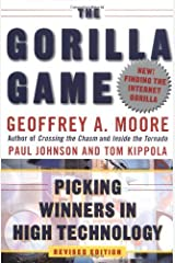 The Gorilla Game, Revised Edition: Picking Winners in High Technology Kindle Edition