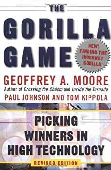 image for The Gorilla Game, Revised Edition: Picking Winners in High Technology