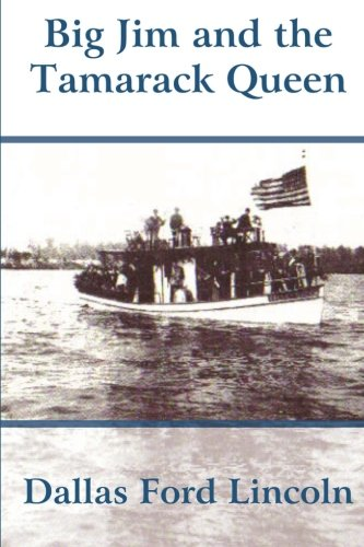 Read Online Big Jim and the Tamarack Queen ebook