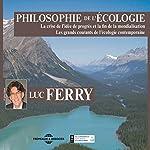 Philosophie de l'écologie | Luc Ferry