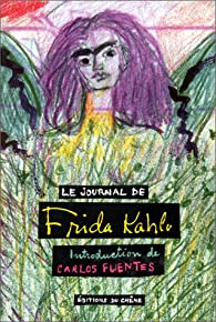 Le journal de Frida Kahlo par Frida Kahlo