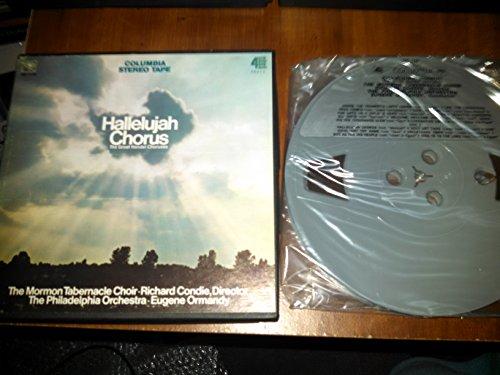 Hallelujah Chorus The Great Handel Choruses Mormon Tabernacle Choir Eugene Ormandy (Reel to Reel Tape)