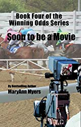 Book Four of the Winning Odds Series: Soon to be a Movie