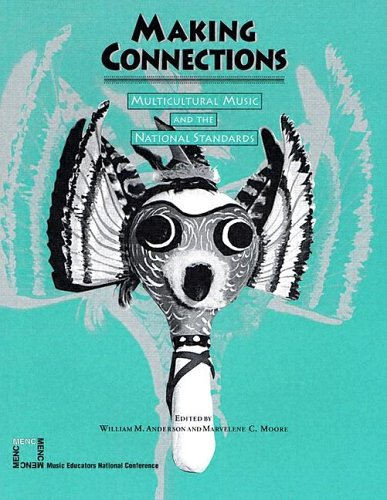 Making connections: Multicultural music and the national standards