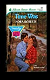 Time Was, Nora Roberts, 0373073135
