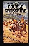 Double Crossfire, Allen Conrad, 0821723634