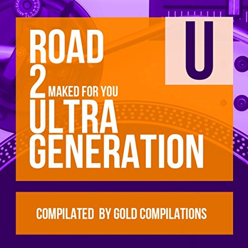 Road To Ultra Generation 2 Maked For You
