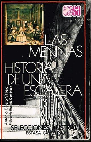 Historia de una escalera. Las Meninas. Prólogo de Ricardo Domenech .: Amazon.es: BUERO VALLEJO, Antonio.-: Libros