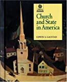 Church and State in America, Edwin S. Gaustad, 0195106792