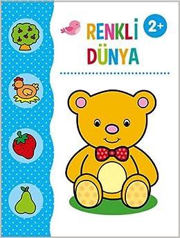 Renkli Dunya Boyama Kitabi 2 Yas Kollektif 9786050946390