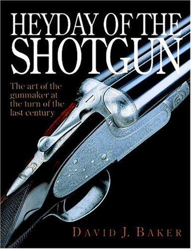 Heyday of the Shotgun: The Art of the Gunmaker at the Turn of the Last Century pdf