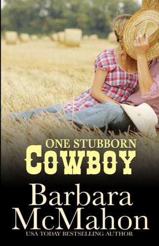 Download One Stubborn Cowboy (Cowboy Heros) PDF