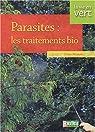 Parasites : les traitements bio par Renaud