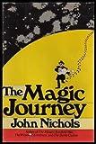 The Magic Journey, John Nichols, 0030153565