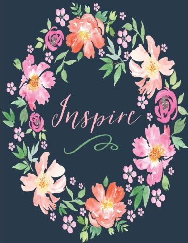 Inspire: Floral Notebook Journal (8.5 x 11): Large Composition Notebook