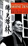 Autobiographie d'un moine zen par Roshi Taisen Deshimaru