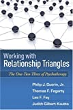 img - for Working with Relationship Triangles: The One-Two-Three of Psychotherapy (The Guilford Family Therapy Series) book / textbook / text book