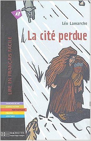 Lire en ligne La Cité perdue pdf, epub ebook