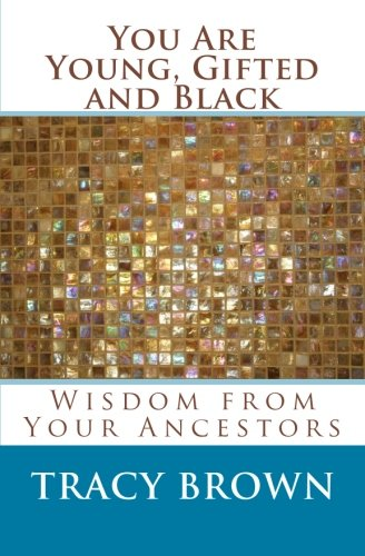 Download You Are Young, Gifted and Black: Wisdom from Your Ancestors pdf