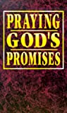 Praying Bible Promises, Victory House Staff, 0932081649