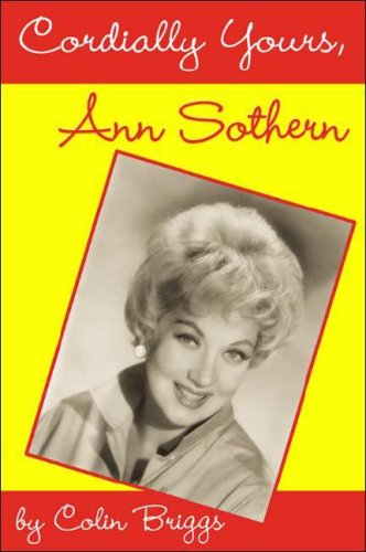 Cordially Yours, Ann Sothern ebook