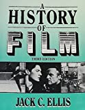 A History of Film, Ellis, Jack C., 0133891801