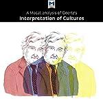 A Macat Analysis of Clifford Geertz The Interpretation of Cultures: Selected Essays | Abena Dadze-Arthur