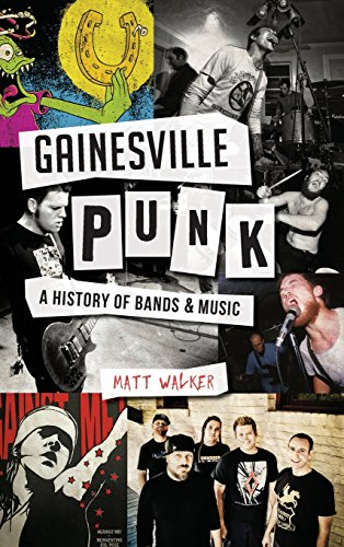 Gainesville Punk: A History of Bands & Music for sale  Delivered anywhere in USA