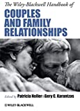 img - for The Wiley-Blackwell Handbook of Couples and Family Relationships book / textbook / text book