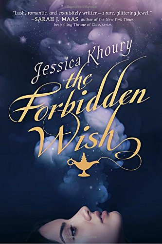The Forbidden Wish [Jessica Khoury] (Tapa Blanda)