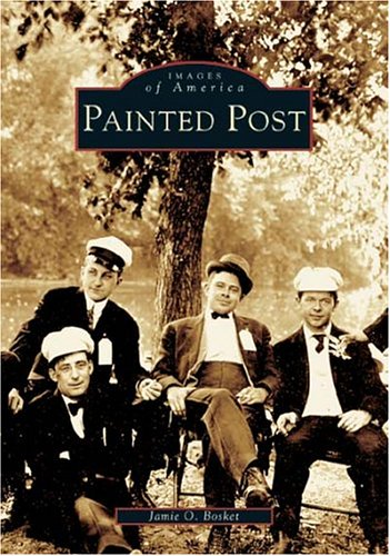 Download Painted Post (NY) (Images of America) pdf epub