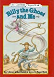 img - for Billy the Ghost and Me (An I Can Read Chapter Book) book / textbook / text book