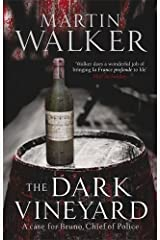 The Dark Vineyard: A Case for Bruno, Chief of Police Paperback