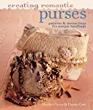 Creating Romantic Purses, Marilyn Green and Carole Cree, 1402725175