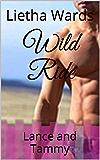 Wild Ride: Lance and Tammy