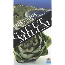 Bretagne: Tourisme et gastronomie