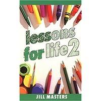 Lessons for Life: Bk. 2
