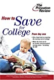 img - for How to Save for College (College Admissions Guides) book / textbook / text book
