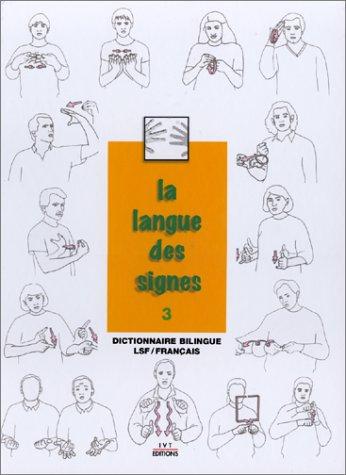 La langue des signes, Tome 3