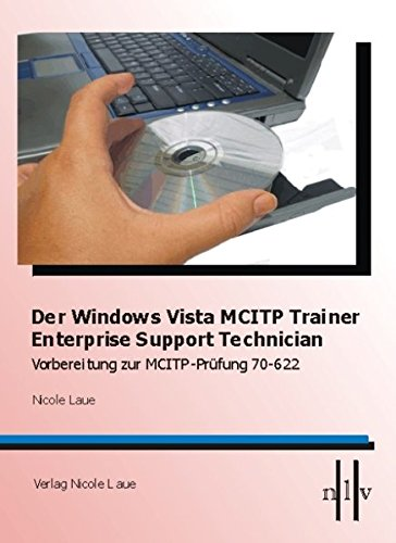 Der Windows Vista MCITP Trainer   Enterprise Support Technician   Vorbereitung Zur MCITP Prüfung 70 622  Microsoft 70 622