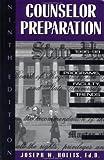 Counselor Preparation, 1996-98, Joseph W. Hollis, 1560324864
