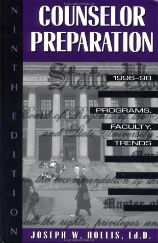 Counselor Preparation 1996-98: Programs, Faculty, Trends