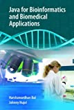 : Java for Bioinformatics and Biomedical Applications