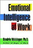 Emotional Intelligence at Work, Hendrie Davis Weisinger, 0787909521
