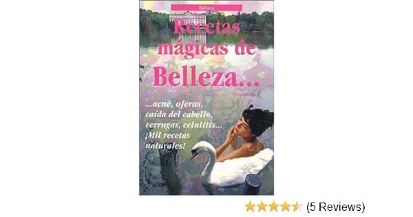 Recetas Mágicas de Belleza: Cristina Hart: 9782280047906: Amazon.com: Books