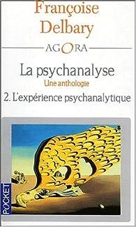 L'Expérience clinique, tome 2 par Françoise Delbary