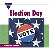 Election Day (Let's See Library - Holidays)
