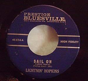 Lightnin' Hopkins - Sail On