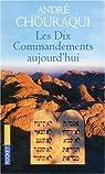 Les Dix Commandements aujourd'hui par Chouraqui