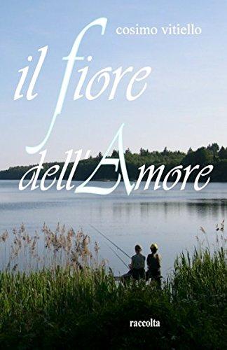 Il fiore dell'amore (Italian Edition)